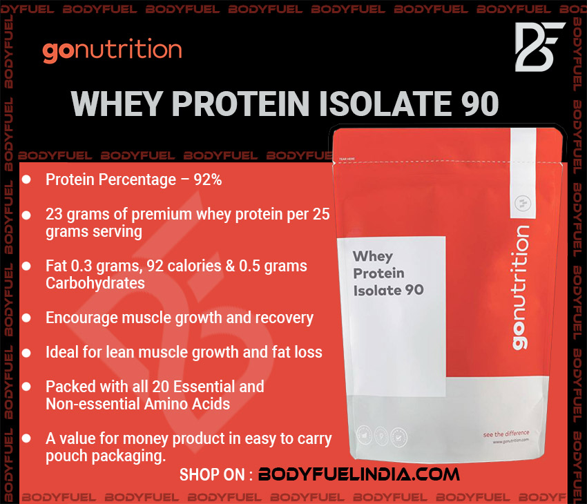 Go Nutrition Whey Protein Isolate 90, Whey Protein Isolate, Body Fuel India's no.1 Authentic Online Supplement Store.