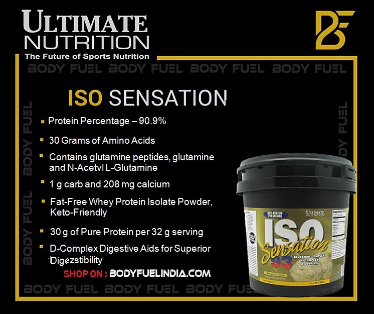 Ultimate Nutrition Iso Sensation 93, Whey Isolate Protein, Body Fuel India's no.1 Authentic Online Supplement Store