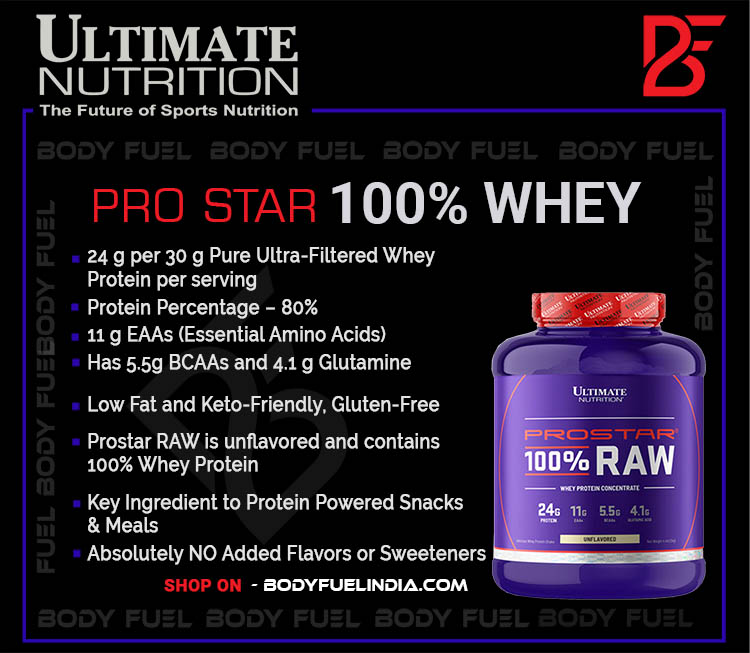 Ultimate Nutrition Prostar Raw, Whey Protein, Body Fuel, Body Fuel India's no.1 Authentic Online Supplement Store
