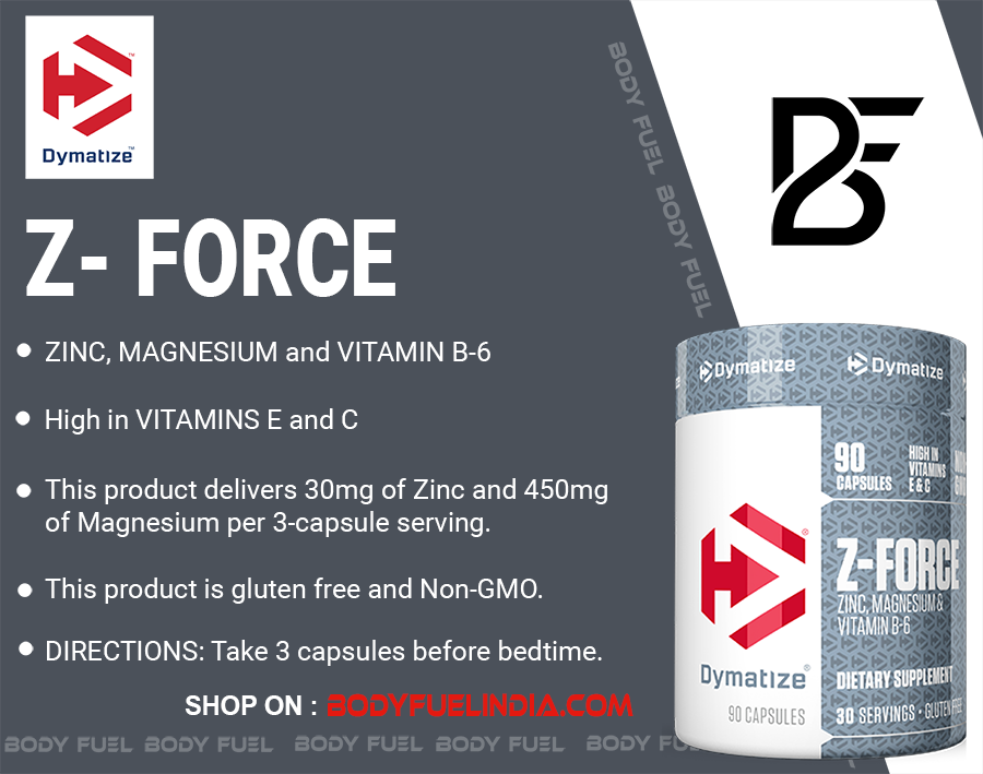 Dymatize Z Force, Vitamins & Supplements, Body Fuel – India's No.1 genuine Supplement store