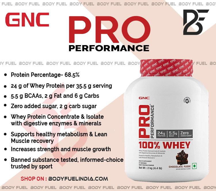 GNC Pro Performance Whey, Whey Protein, Body Fuel India's no.1 Authentic Online Supplement Store