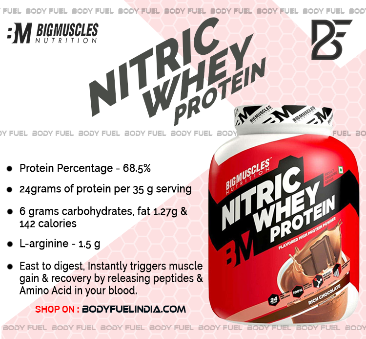 Big Muscles Nitric Whey, Whey Protein, Body Fuel India's No.1 Genuine Supplement Store