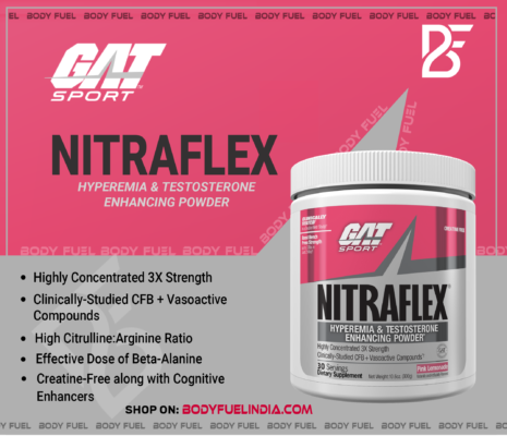 Gat Sport Nitraflex, Ergogenics, Body Fuel India's No.1 Genuine Online Supplement Store