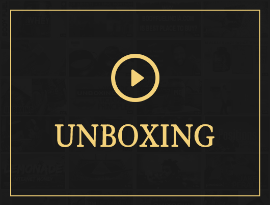 Unboxing, Body Fuel India's No.1 Genuine Supplement Store.